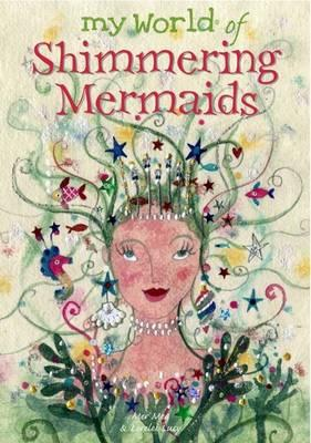 My World of . . . Mermaid By Clibbon, Meg/ Clibbon, Lucy (ILT)